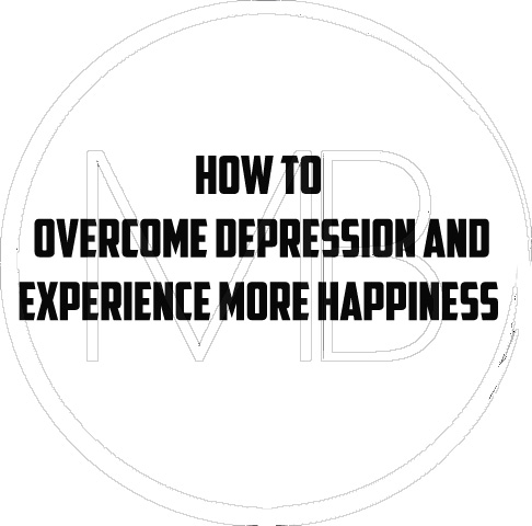 Podcast: Understanding and Overcoming Depression, Suffering, and Anxiety to Experience More Happiness