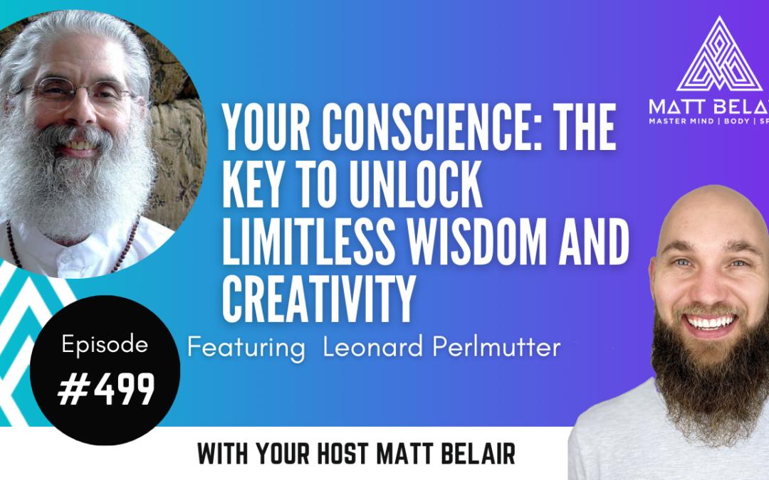 Leonard Perlmutter on the Matt Belair Podcast