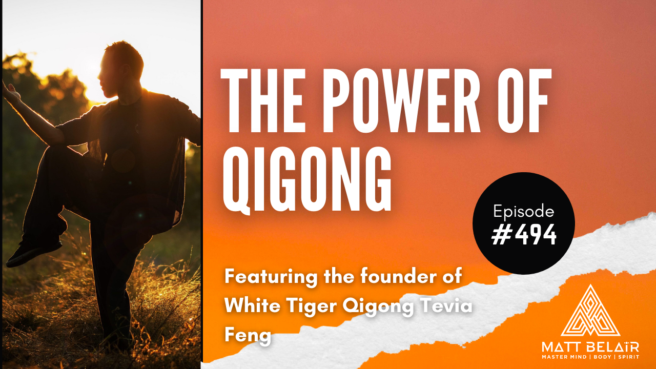 Tevia Feng from White Tiger Qigong on the Matt Belair Podcast